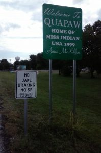 No Jake Braking in Quapaw - also the home of Anna McKibbon, Miss Indian 1999